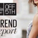 OFF 5TH's Fall Trend Report