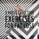 Guest Post: 3 Most Effective Exercises for Fat Loss